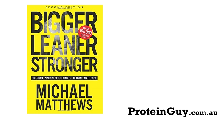 Buy Bigger Leaner Stronger - The Simple Science of Building the Ultimate Male Body by Michael Matthews