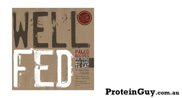 Buy Well Fed Paleo Recipes for People who Love to Eat by Melissa Joulwan, Dave Humphreys, and KAthleen Shannon